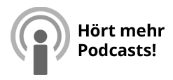 Hört mehr Podcasts!